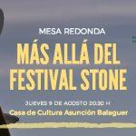 Imagen de la noticia Mesa redonda. Más allá del Festival Stone