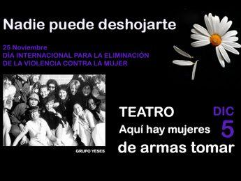 Imagen de la noticia Teatro: «Aquí hay mujeres de armas tomar»