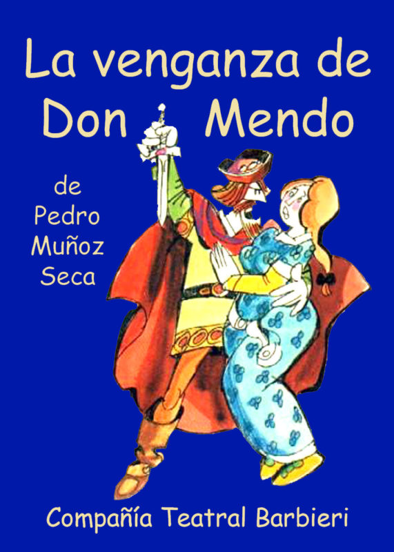 """Imagen de la noticia """"La venganza de Don Mendo"""""""