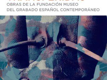 Imagen de la noticia Exposición «Imágenes transferidas». Obras de la Fundación Museo del Grabado Español Contemporáneo