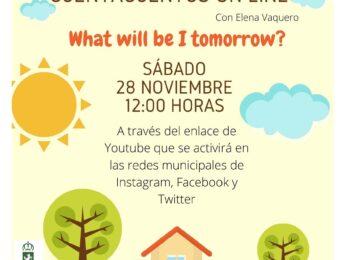 Imagen de la noticia Cuentacuentos online en inglés: What will I be tomorrow?