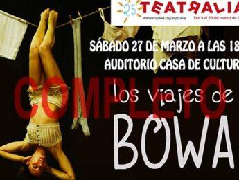 Imagen de la noticia Teatralia 2021. «Los viajes de Bowa»